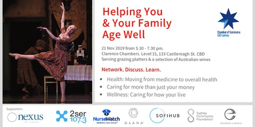 Helping You and Your Family Age Well. A special educational, discussion and networking event.