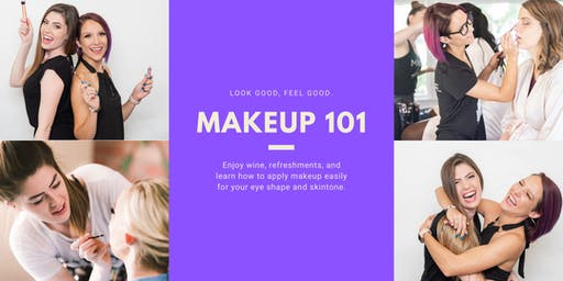 Makeup 101: Sip and Learn