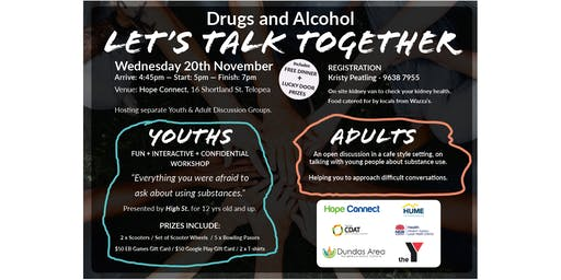 Drugs and Alcohol: Let's Talk Together
