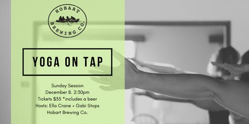 Yoga on Tap | Sunday Sessions @ Hobart Brewing Co