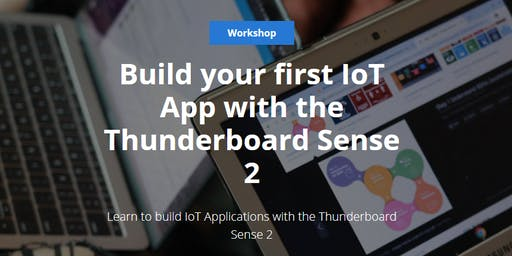 Build your first IoT App with the Thunderboard Sense 2