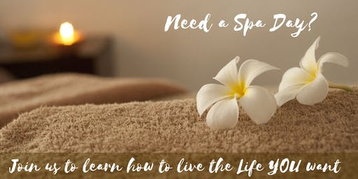 Need A Spa Day? Join us to Learn How!