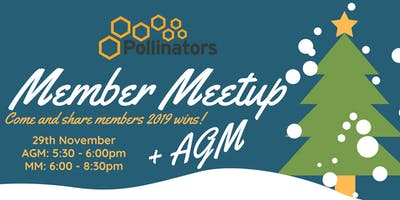 Pollinators Christmas Member Meet up + AGM