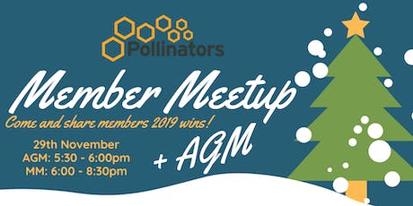 Pollinators Christmas Member Meet up + AGM tickets