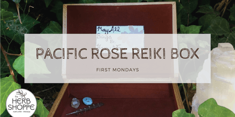 Pacific Rose Reiki Box tickets