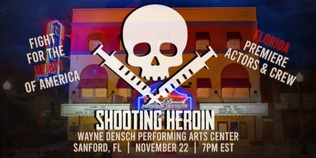 """Shooting Heroin"" Orlando Premiere tickets"