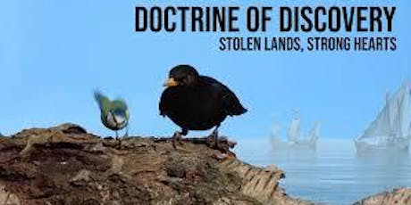 Doctrine of Discovery: Stolen Lands, Strong Hearts tickets
