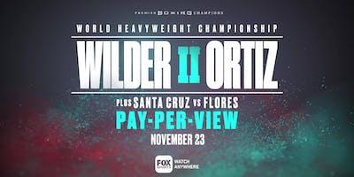 Wilder vs Ortiz II Watch Party