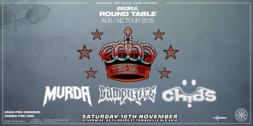 Disciple Round Table Takeover Townsville ft. Mvrda, Samplifire, Chibs