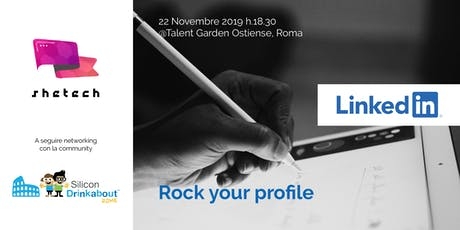 "SheTech Workshop ""Rock your LinkedIn profile!"" biglietti"