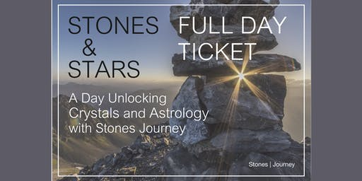 Stones and Stars - Beginners Astrology and Crystal Event - Full Day Ticket