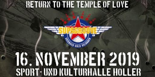 Return to the Temple of Love - SUPAGROOVE in Concert