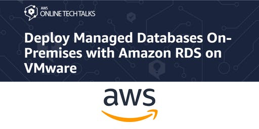 Deploy Managed Databases On-Premises with Amazon RDS on VMware