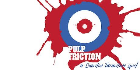 Pulp Friction: Rookie Spiel 2019 tickets