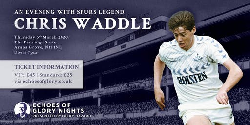 An evening with Spurs legend Chris Waddle