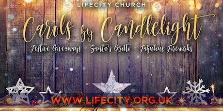 Carols By Candlelight 2019 - Life City Church Croydon tickets