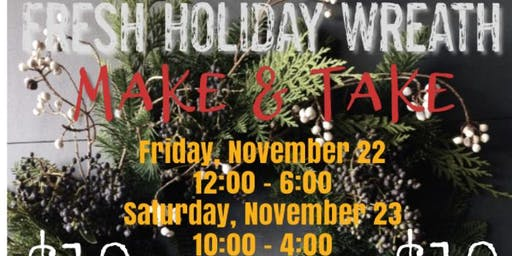 Fresh Holiday Wreath Make & Take
