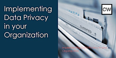 Implementing Data Privacy in your Organization