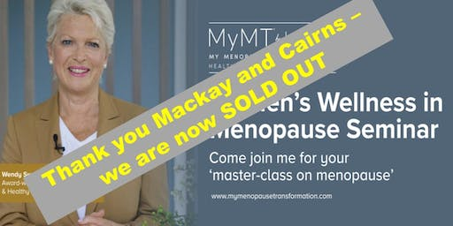 Your Masterclass in Menopause - CAIRNS - November 19th