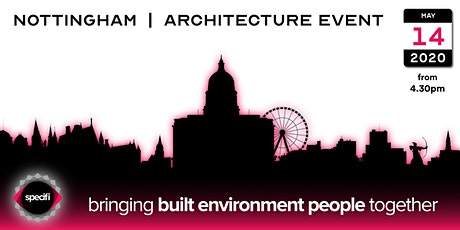 Specifi Nottingham - ARCHITECTURE EVENT tickets