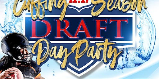 Cuffing Season Draft Day Party