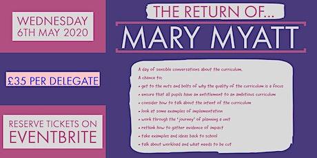 Mary Myatt Returns (a.m. session) tickets