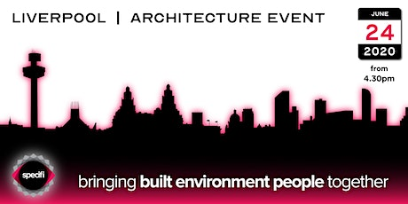 Specifi Liverpool - ARCHITECTURE EVENT tickets