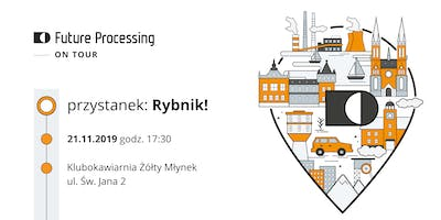 Future Processing on Tour - Rybnik