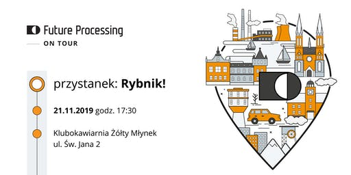 Future Processing on Tour - Rybnik