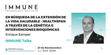 Enrique Samper: Age biotech. Extensión de la vida saludable con bioquímica. entradas
