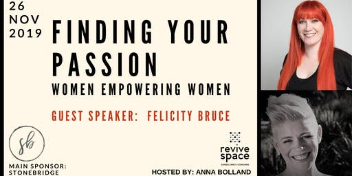 Women Empowering Women- Finding YOUR Passion