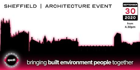Specifi Sheffield - ARCHITECTURE EVENT tickets