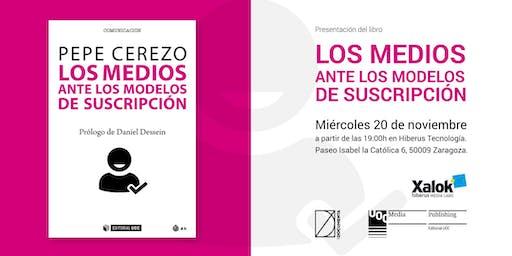 """Presentación  """"Los medios ante los modelos de suscripción"""", de Pepe Cerezo"""