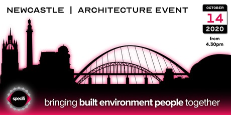 Specifi Newcastle - ARCHITECTURE EVENT tickets