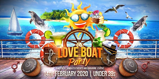 The Love Boat Valentines Party | Under 39s (3 year age leeway)