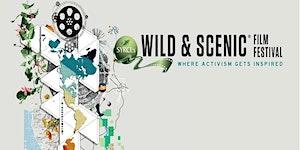 GOC presents SYRCL's Wild & Scenic Film Festival