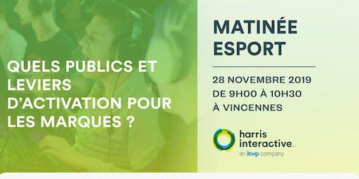 Matinée eSport : quels publics et leviers d'activation pour les marques ?