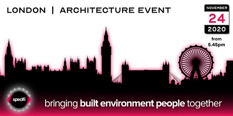 Specifi London 2 - ARCHITECTURE EVENT tickets