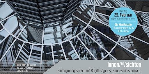 innen/an/sichten | sitzungswoche Hintergrundgespräche mit Brigitte Zypries