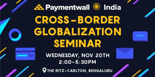 Paymentwall's Seminar on Cross-Border Sales from India to the World