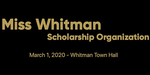 Miss Whitman Scholarship Competition