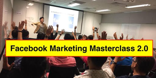 FREE Facebook Marketing Masterclass (First Time In Kuala Lumpur!)