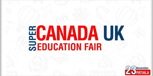 Super Canada UK Education Fair 2019 - Patiala