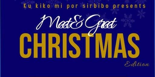 Meet & Greet Christmas Edition