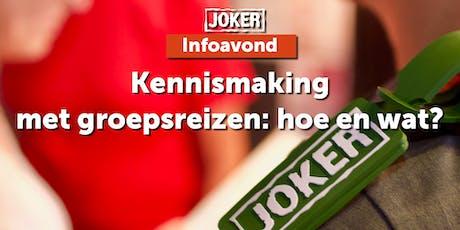 Kennismaking - groepsreizen met Joker: hoe en wat? in Hasselt tickets