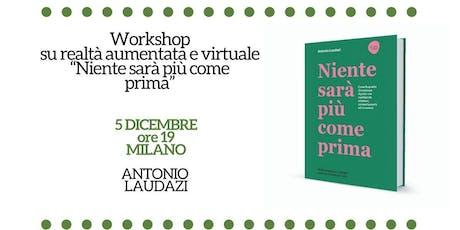 Workshop: Niente sarà più come prima a Milano biglietti