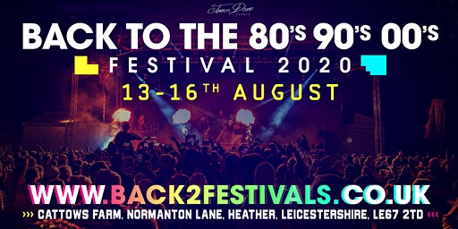 Back to the 80's, 90's & 00's Festival 2020