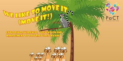 We Like to Move it (Move it!) Awareness and prevention of contractures