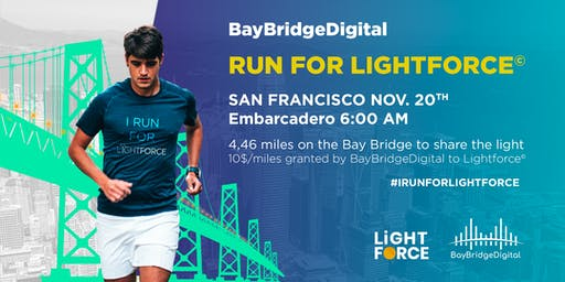 Run For LightForce by BayBridgeDigital
