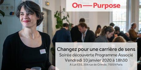 Changez vers une carrière de sens - Soirée découverte Programme Associé billets